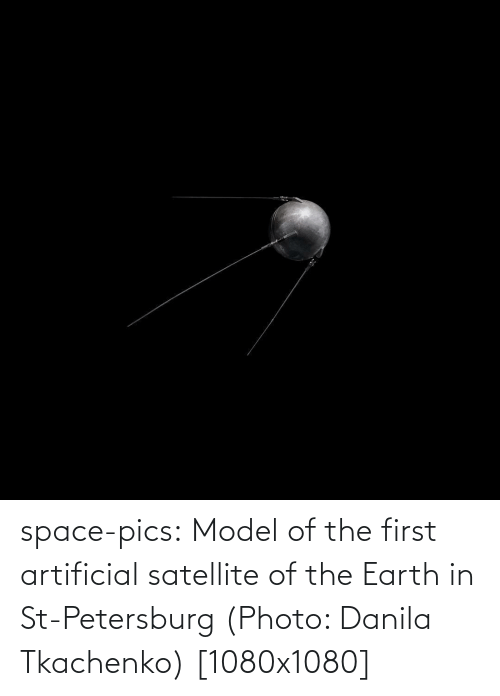 Artificial: space-pics:  Model of the first artificial satellite of the Earth in St-Petersburg (Photo: Danila Tkachenko) [1080x1080]