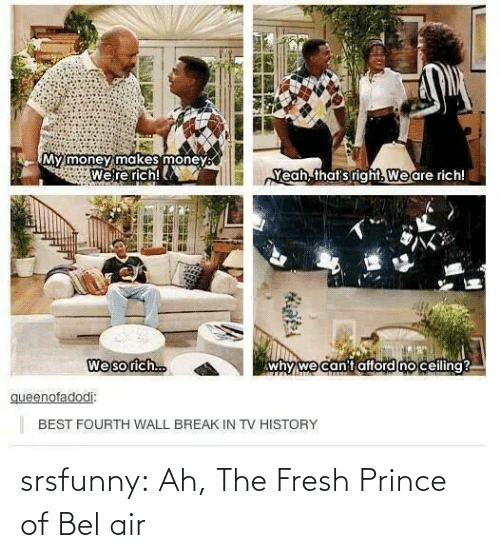 Ah: srsfunny:  Ah, The Fresh Prince of Bel air