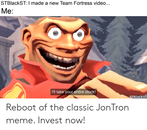 STBlackST I Made a New Team Fortress Video Me I'll Take Your
