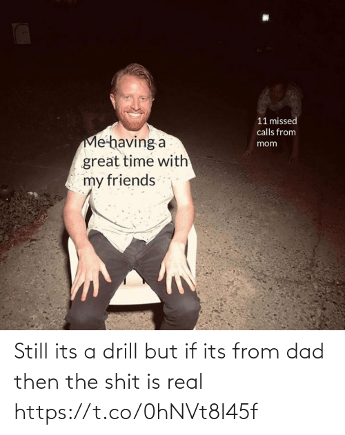real: Still its a drill but if its from dad then the shit is real https://t.co/0hNVt8I45f