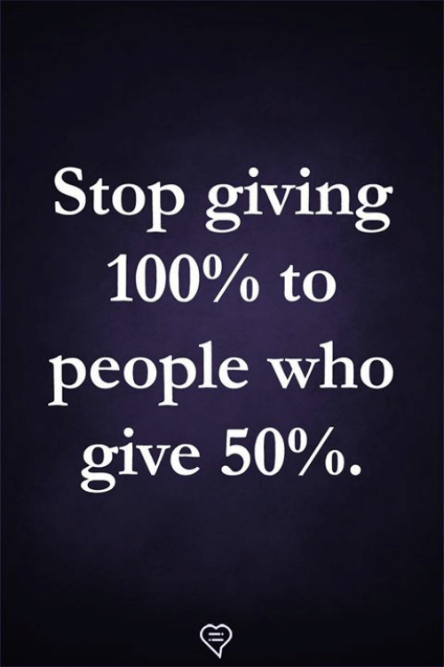 Anaconda, Memes, and 🤖: Stop giving  100% to  people who  give 50%