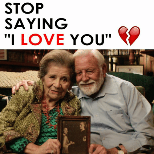 """Love, Memes, and I Love You: STOP  SAYING  """"I LOVE YOU"""""""