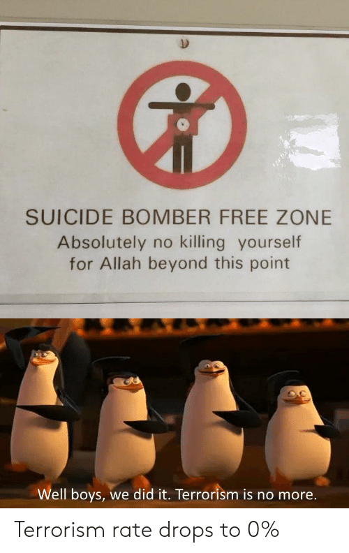 SUICIDE BOMBER FREE ZONE Absolutely No Killing Yourself for Allah