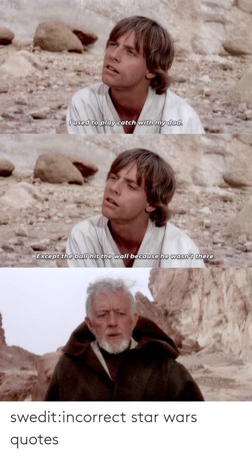 Quotes: swedit:incorrect star wars quotes