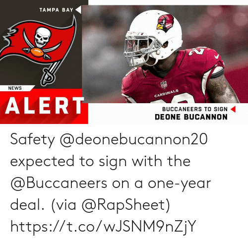 tampa: TAMPA BAY  NEWS  ALERT  CARDIN  BUCCANEERS TO SIGN  DEONE BUCANNON Safety @deonebucannon20 expected to sign with the @Buccaneers on a one-year deal.  (via @RapSheet) https://t.co/wJSNM9nZjY