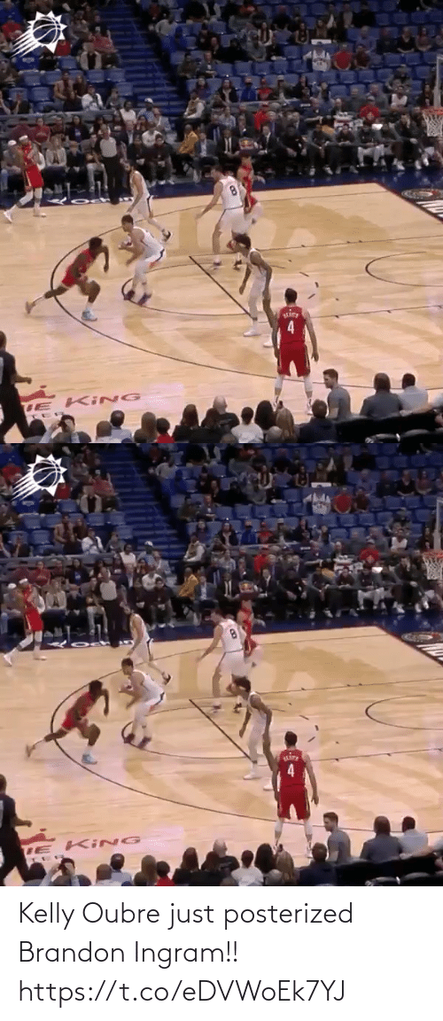 Kelly: TE Ki NG   TE Ki NG Kelly Oubre just posterized Brandon Ingram!!  https://t.co/eDVWoEk7YJ