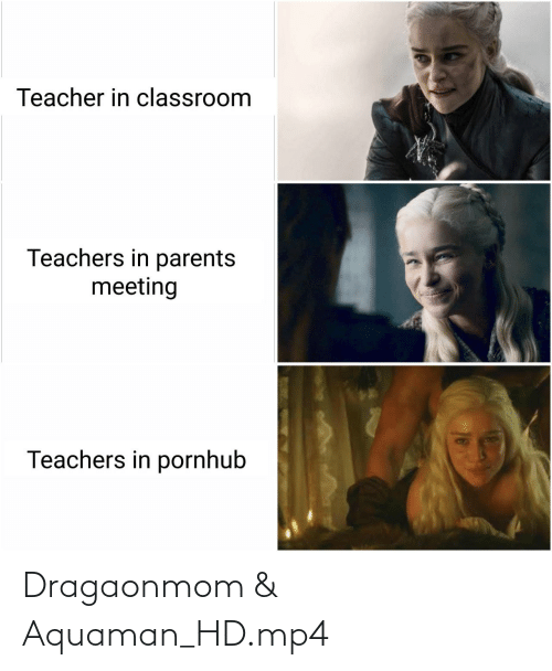 meeting: Teacher in classroom  Teachers in parents  meeting  Teachers in pornhub Dragaonmom & Aquaman_HD.mp4