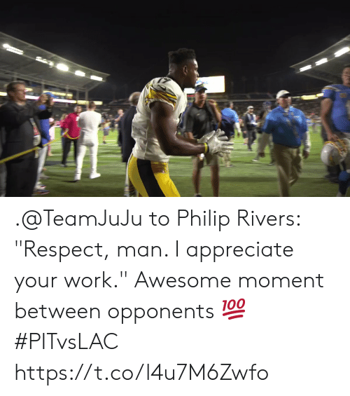 """Memes, Respect, and Work: .@TeamJuJu to Philip Rivers: """"Respect, man. I appreciate your work.""""  Awesome moment between opponents 💯 #PITvsLAC https://t.co/l4u7M6Zwfo"""