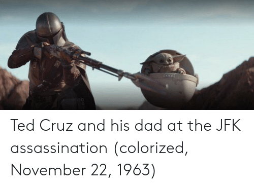 Assassination: Ted Cruz and his dad at the JFK assassination (colorized, November 22, 1963)