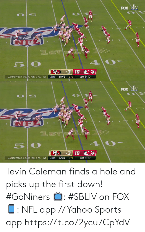 Yahoo: Tevin Coleman finds a hole and picks up the first down! #GoNiners  📺: #SBLIV on FOX 📱: NFL app // Yahoo Sports app https://t.co/2ycu7CpYdV