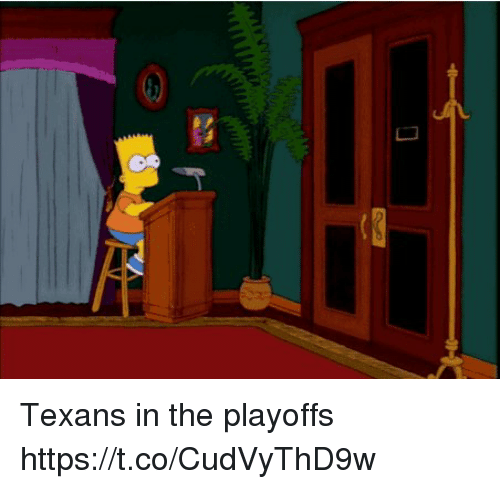 Tom Brady, Texans, and Playoffs: Texans in the playoffs https://t.co/CudVyThD9w