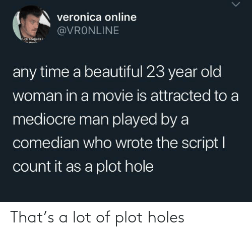 A Lot Of: That's a lot of plot holes