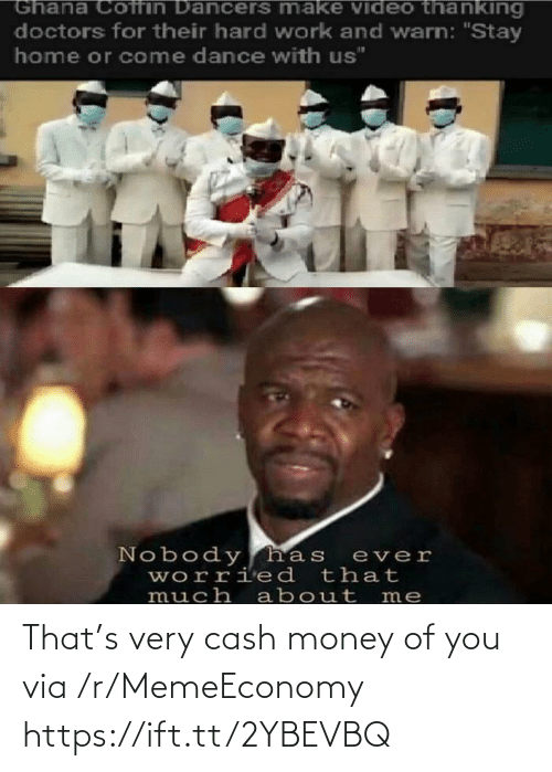 Very: That's very cash money of you via /r/MemeEconomy https://ift.tt/2YBEVBQ