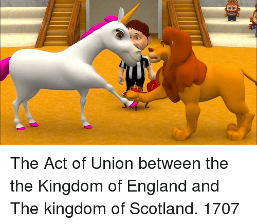 the kingdom: The Act of Union between the the Kingdom of England and The kingdom of Scotland. 1707