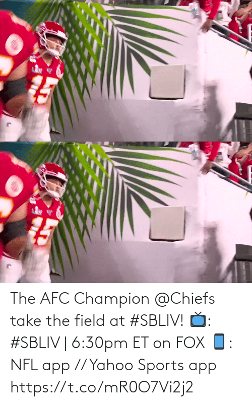 field: The AFC Champion @Chiefs take the field at #SBLIV!  📺: #SBLIV | 6:30pm ET on FOX 📱: NFL app // Yahoo Sports app https://t.co/mR0O7Vi2j2