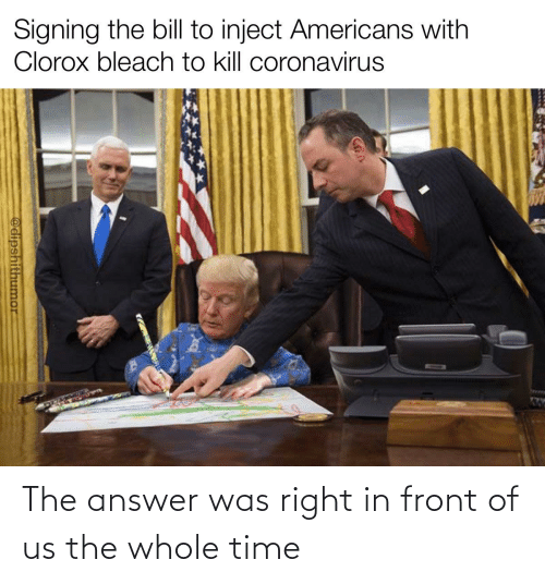 The Answer: The answer was right in front of us the whole time