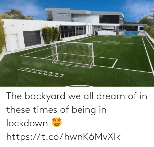 Being: The backyard we all dream of in these times of being in lockdown 🤩 https://t.co/hwnK6MvXIk