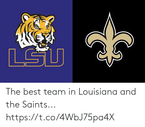 team: The best team in Louisiana and the Saints... https://t.co/4WbJ75pa4X