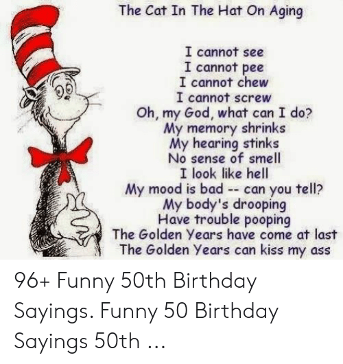 Ass Birthday And Funny The Cat In Hat On Aging I Cannot