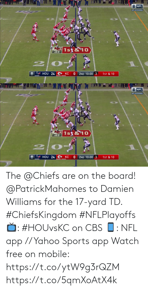 CBS: The @Chiefs are on the board!  @PatrickMahomes to Damien Williams for the 17-yard TD. #ChiefsKingdom #NFLPlayoffs  📺: #HOUvsKC on CBS 📱: NFL app // Yahoo Sports app Watch free on mobile: https://t.co/ytW9g3rQZM https://t.co/5qmXoAtX4k