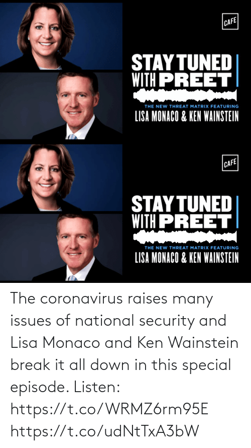security: The coronavirus raises many issues of national security and Lisa Monaco and Ken Wainstein break it all down in this special episode. Listen: https://t.co/WRMZ6rm95E https://t.co/udNtTxA3bW