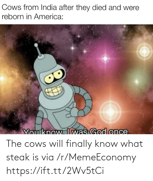 Ift Tt: The cows will finally know what steak is via /r/MemeEconomy https://ift.tt/2Wv5tCi