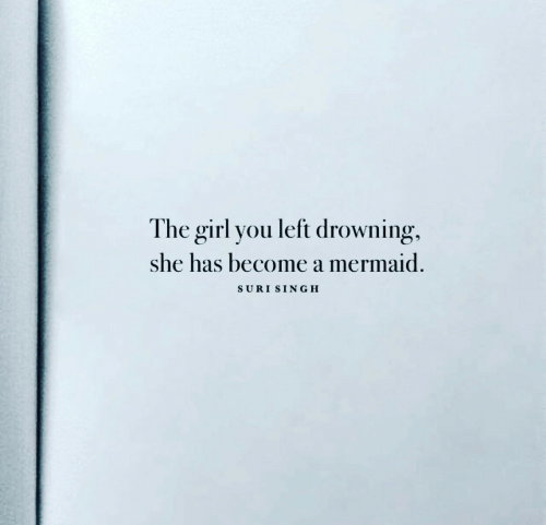 The Girl You Left Drowning She Has Become a Mermaid SURI