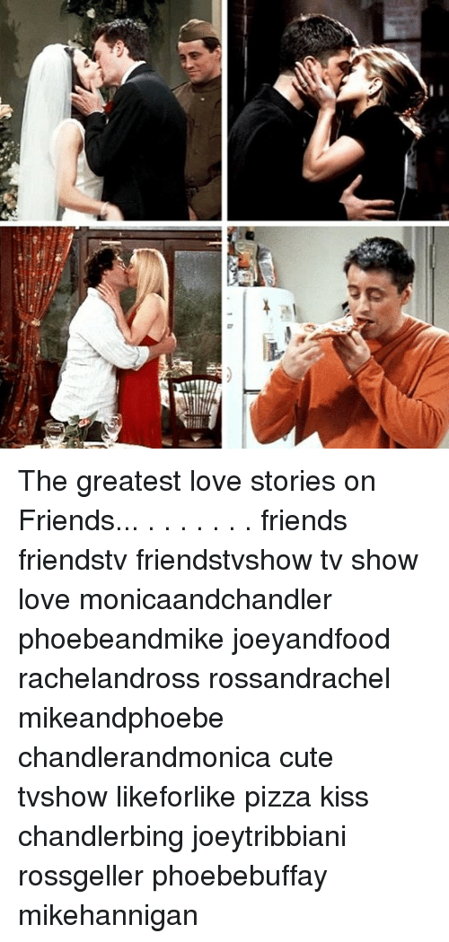 The Greatest Love Stories on Friends Friends Friendstv