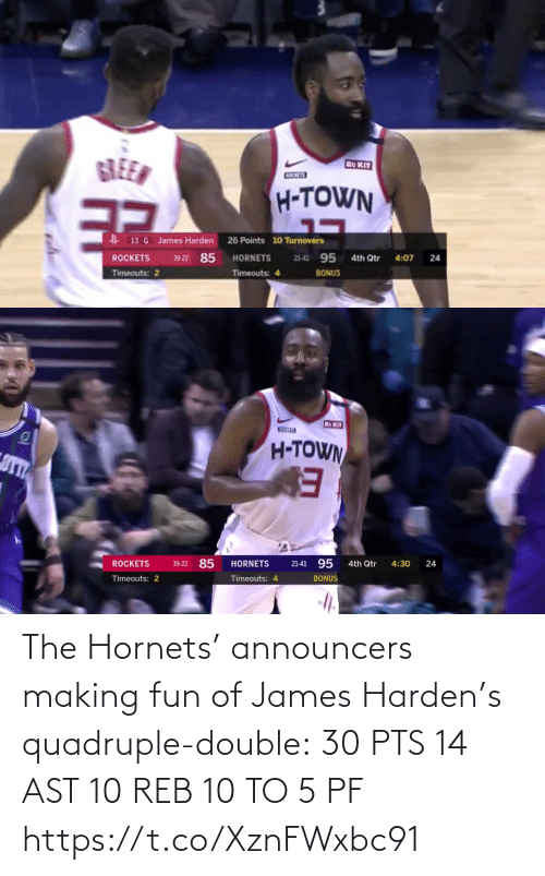 james: The Hornets' announcers making fun of James Harden's quadruple-double:  30 PTS  14 AST 10 REB 10 TO 5 PF   https://t.co/XznFWxbc91