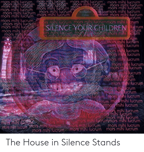 House: The House in Silence Stands