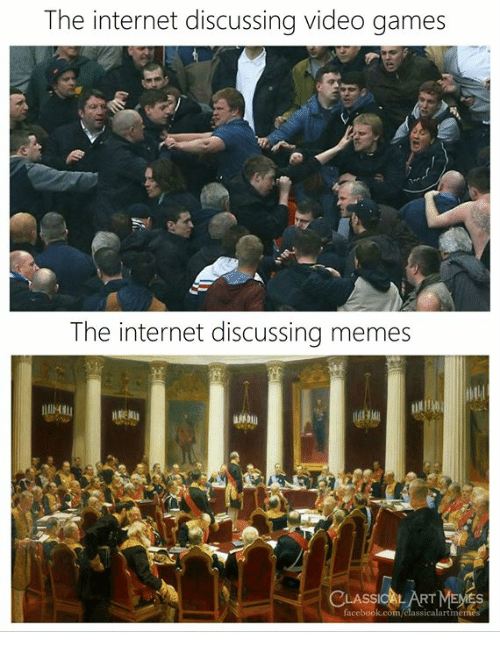 Facebook, Internet, and Memes: The internet discussing video games  The internet discussing memes  CLASSICAL ARTMEMES  facebook.com/classicalartmeme