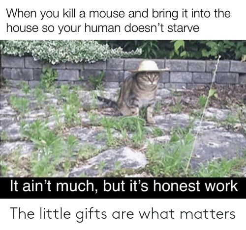 Little: The little gifts are what matters