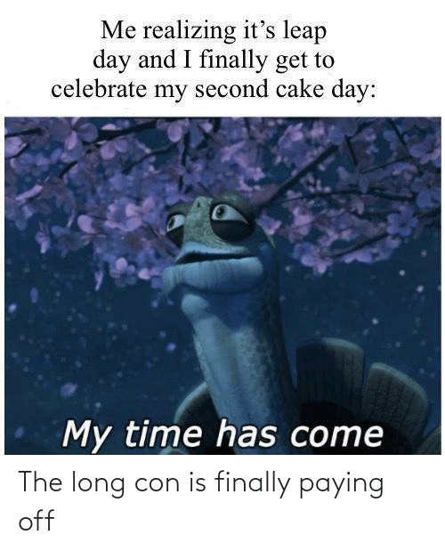 con: The long con is finally paying off