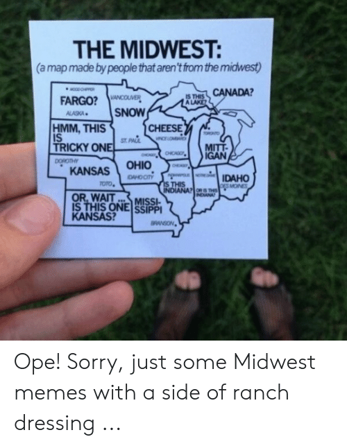 The MIDWEST a Map Made by People That Aren't From the