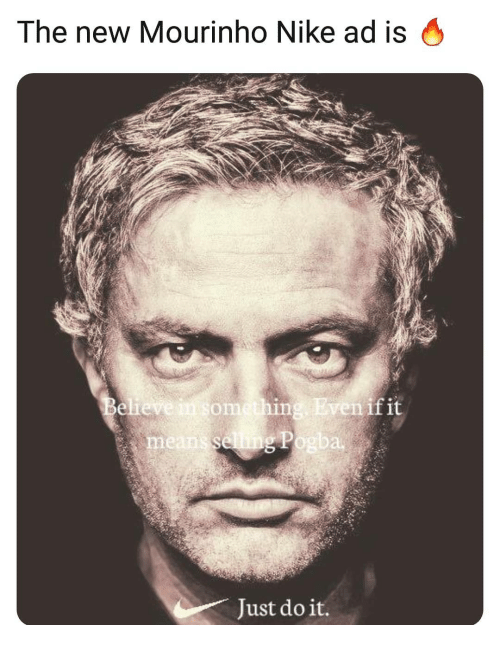 Just Do It, Memes, and Nike: The new Mourinho Nike ad is O  ven if it  om  me  8821  Just do it.