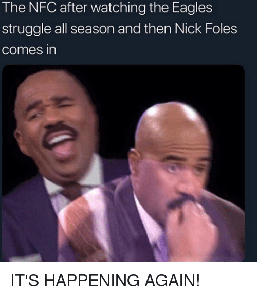 Philadelphia Eagles, Struggle, and Nick: The NFC after watching the Eagles  struggle all season and then Nick Foles  comes in IT'S HAPPENING AGAIN!