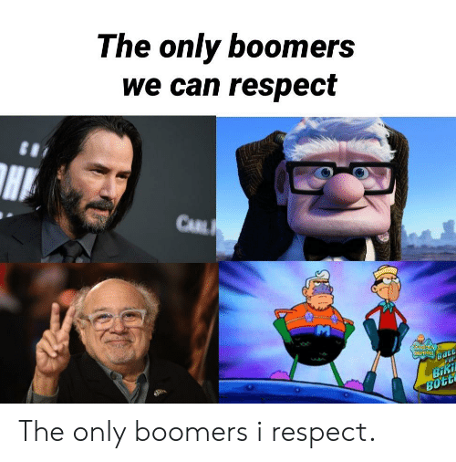 Respect, Can, and Boomers: The only boomers  we can respect  CARL  CENPENENOS  FOr  Batt  BiKi  BOTE The only boomers i respect.
