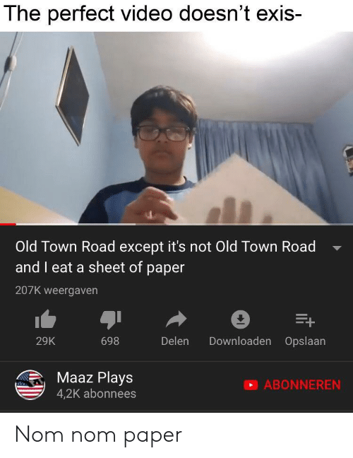 The Perfect Video Doesn't Exis- Old Town Road Except It's