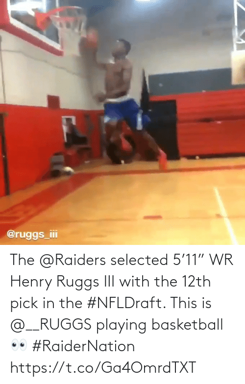 """Selected: The @Raiders selected 5'11"""" WR Henry Ruggs III with the 12th pick in the #NFLDraft.    This is @__RUGGS playing basketball 👀 #RaiderNation    https://t.co/Ga4OmrdTXT"""