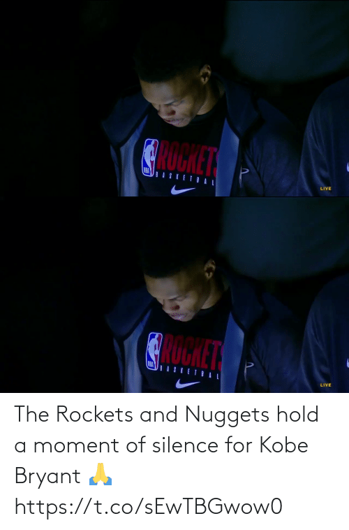 Silence: The Rockets and Nuggets hold a moment of silence for Kobe Bryant 🙏 https://t.co/sEwTBGwow0
