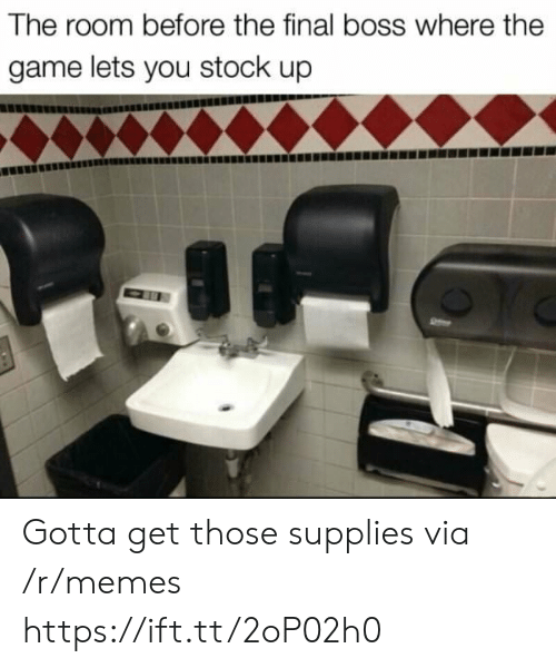 The Final Boss: The room before the final boss where the  game lets you stock up Gotta get those supplies via /r/memes https://ift.tt/2oP02h0