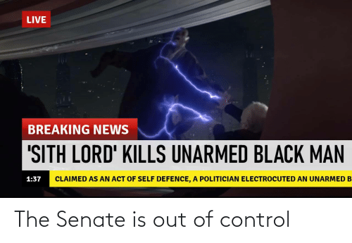 Control: The Senate is out of control