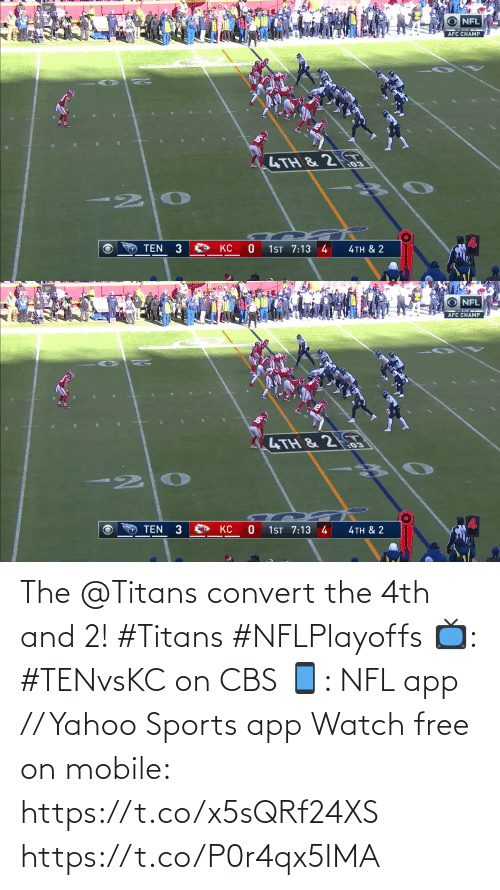 CBS: The @Titans convert the 4th and 2! #Titans #NFLPlayoffs  📺: #TENvsKC on CBS 📱: NFL app // Yahoo Sports app Watch free on mobile: https://t.co/x5sQRf24XS https://t.co/P0r4qx5IMA