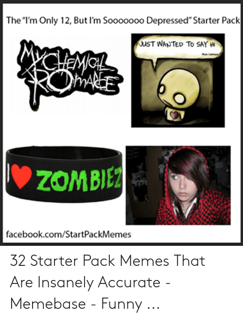 Image Of Funniest Starter Kit Memes Pin By Kayla Wallace On Made Me