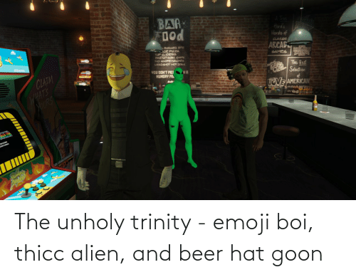 Alien: The unholy trinity - emoji boi, thicc alien, and beer hat goon