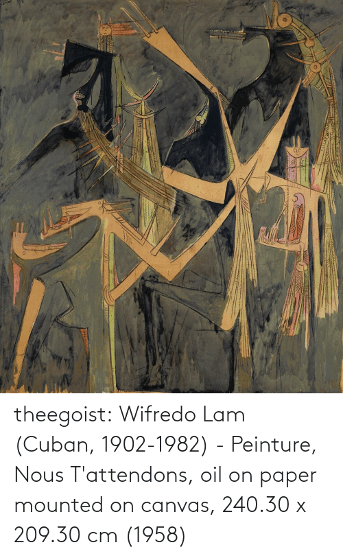 Canvas: theegoist: Wifredo Lam (Cuban, 1902-1982) - Peinture, Nous T'attendons, oil on paper mounted on canvas, 240.30 x 209.30 cm (1958)
