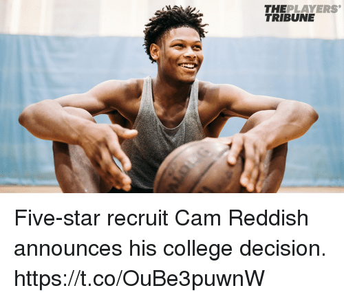 Camming: THEPLAYERS  TRIBUNE Five-star recruit Cam Reddish announces his college decision. https://t.co/OuBe3puwnW