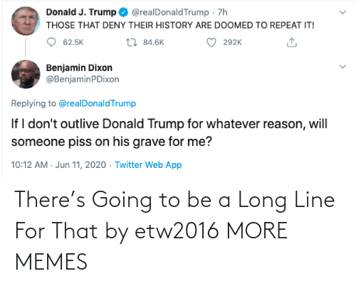 Going: There's Going to be a Long Line For That by etw2016 MORE MEMES
