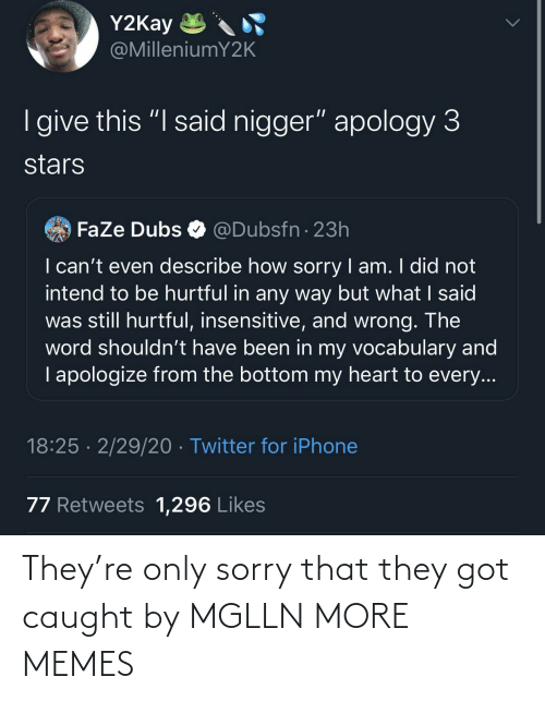 Caught: They're only sorry that they got caught by MGLLN MORE MEMES