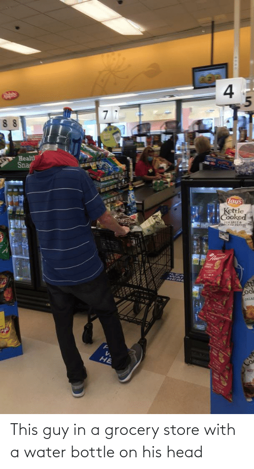 Cringe Pics: This guy in a grocery store with a water bottle on his head